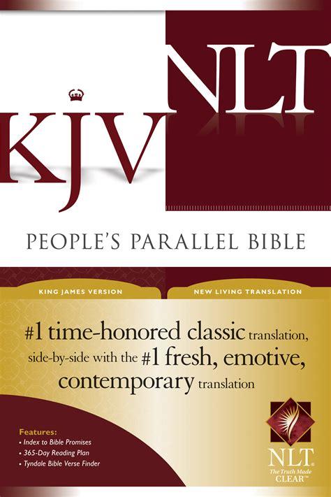 tyndale peoples parallel bible kjvnlt