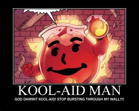 Kool Aid Man Meme - oh yeah kool aid man oh yeah pinterest