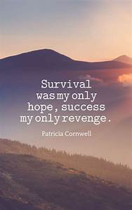 31 inspirational survival quotes and sayings