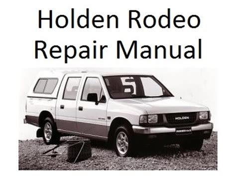 holden rodeo tf  generation   repair manual