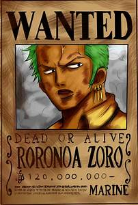 One Piece Wanted Zoro   www.imgkid.com - The Image Kid Has It!