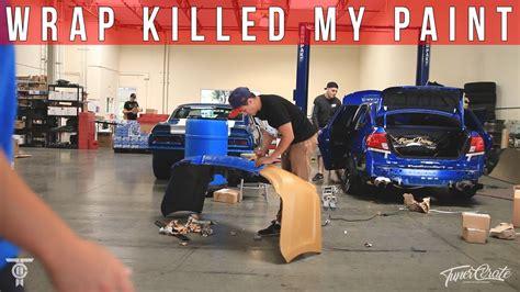 vinyl wrap ruined  car paint wrx unwrap youtube