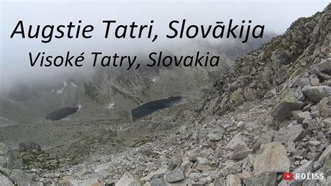 Ekskursija 4.diena - Augstie Tatri (Slovākija), Tatry ...