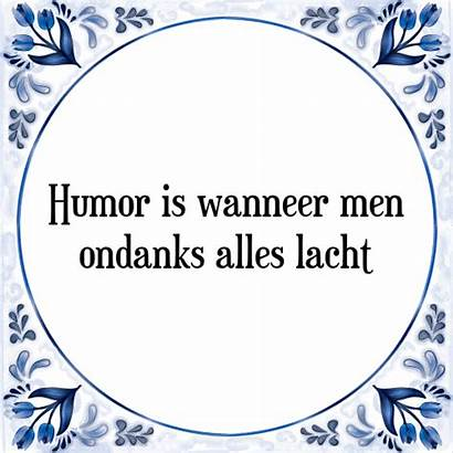 Humor Spreuk Tegelspreuken Spreuken Tegeltje Tegel