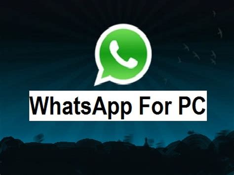 whatsapp for pc free version windows supported