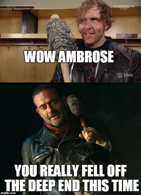 image tagged in the walking dead dean ambrose negan imgflip