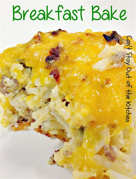 breakfast bake recipe breakfast bake can t stay out of the kitchen