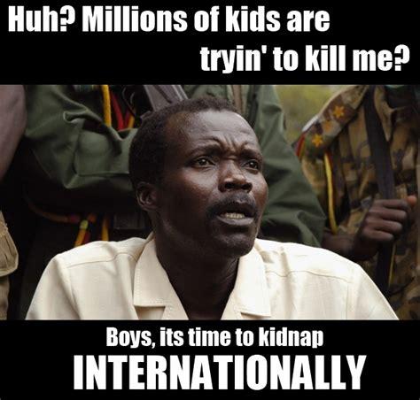 Joseph Kony Meme - kony meme memes