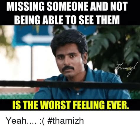 Missing Someone Meme 25 Best Memes About Missing Someone Missing Someone Memes