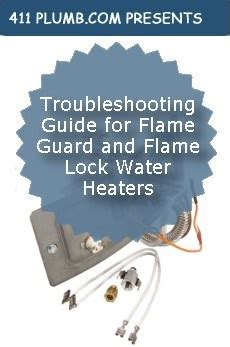 troubleshooting guide  flame guard  flame lock water