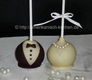 Braut Amp Br 228 Utigam Cake Pops Amerikanisch Kochen De
