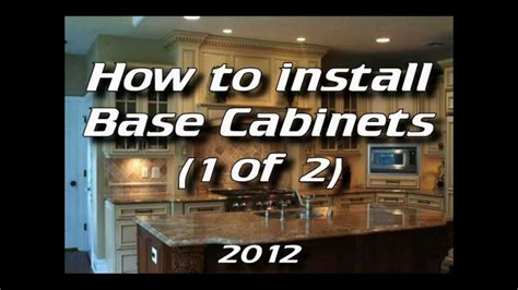 How To Install Kitchen Cabinets  Installing Base Cabinets