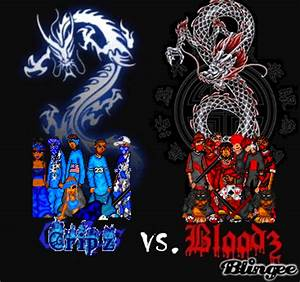 Blood Vs Crip