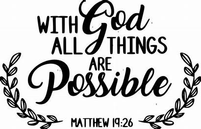 God Possible Things Bible Quotes Verses Faith