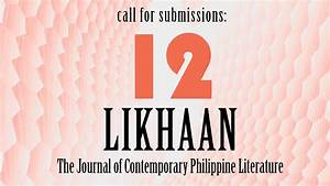 Likhaan 12 Now Accepting Submissions – panitikan.ph