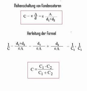 Kapazität Berechnen : reihen und parallelschalten von kondensatoren berechnung der kapazit t eines kondensators ~ Themetempest.com Abrechnung