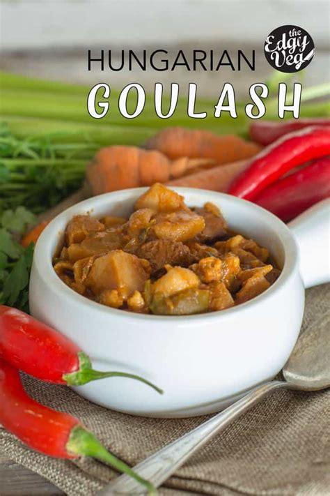 fashioned goulash recipe vegan  edgy veg
