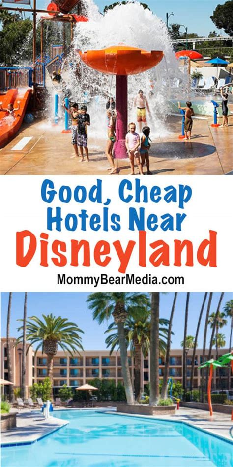 good cheap hotels near disneyland that will save you a lot of money