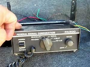 Federal Pa300 Siren Wiring Diagram : federal signal pa 300 siren amplifier 1 10 11 ~ A.2002-acura-tl-radio.info Haus und Dekorationen