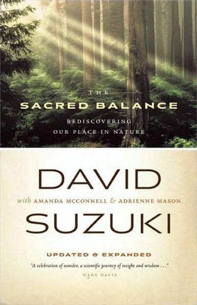 David Suzuki Books by Best 25 David Suzuki Ideas On Environment