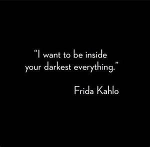 Power Quotes Fr... Frida Kahlo Love Quotes