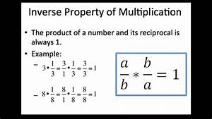 Multiplikative Inverse Berechnen : inverse property of addition and multiplication 2 youtube ~ Themetempest.com Abrechnung