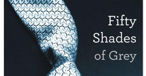 Fifty Shades Of Grey Synopsis Book 2 by Fifty Shades Of Grey Review Spilling The Beans