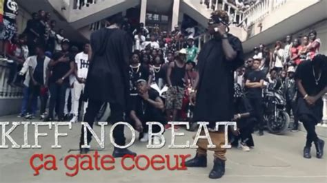 Kiff No Beat  Ça Gate Coeur (clip Officiel