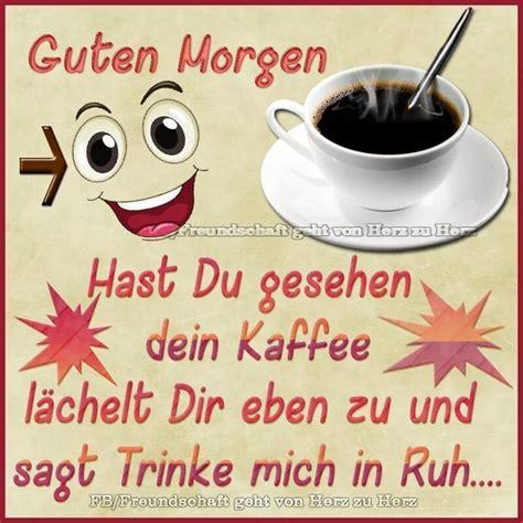 guten morgen kaffee guten morgen samstag guten morgen