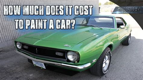 How Much Does It Cost To Paint A Car?  Youtube