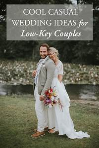 cool casual wedding ideas for low key couples junebug With low key wedding ideas