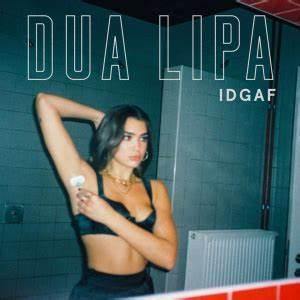 IDGAF Dua Lipa Song Wikipedia
