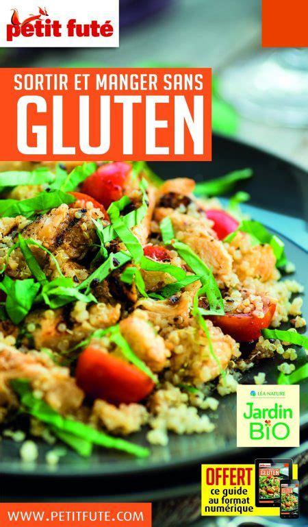 cuisine sans gluten livre 2 livres de cuisine sans gluten sortir et manger sans gluten
