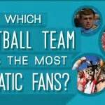 what football team has the most fans which football team has the most fanatic fans