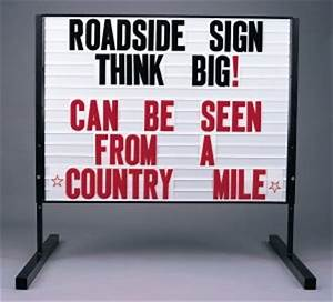 standout roadside signs you vs the competition With letter changing signs