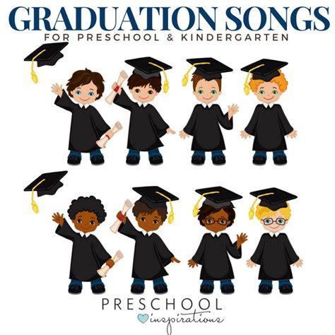 what to say at a preschool graduation graduation songs for preschool amp kindergarten preschool 266