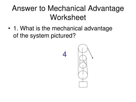 Ppt  Answer To Mechanical Advantage Worksheet Powerpoint Presentation Id6594645