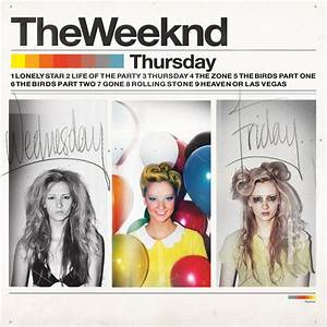 Mixtape: The Weeknd – 'Thursday' | HipHop-N-More