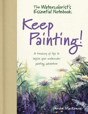 watercolorists essential notebook  painting  treasury  tips  inspire