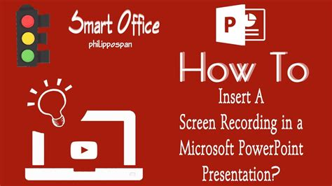 Insert A Screen Recording in a PowerPoint 2016 ...