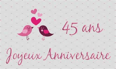 anniversaire de mariage 45 ans carte carte anniversaire mariage 45 ans oiseau coeur
