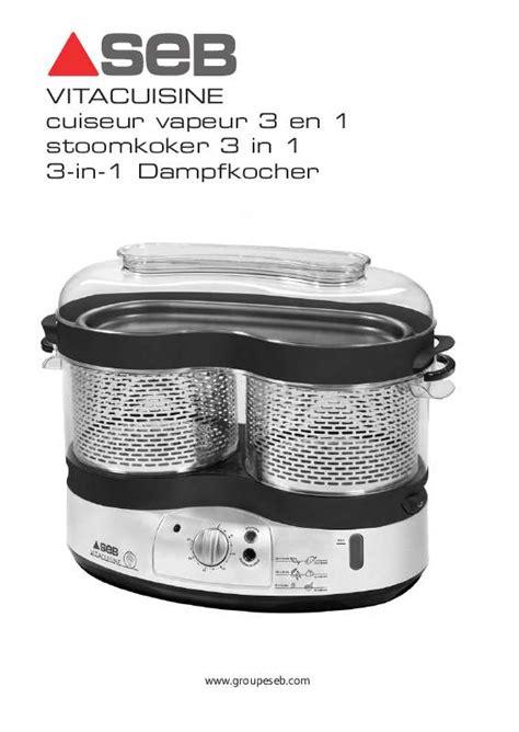 seb vita cuisine mode d 39 emploi cuiseur seb vs4001 vitacuisine trouver une