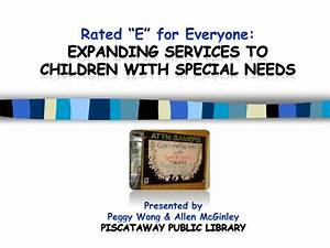 Rated E for Everyone: Expanding services to children with ...