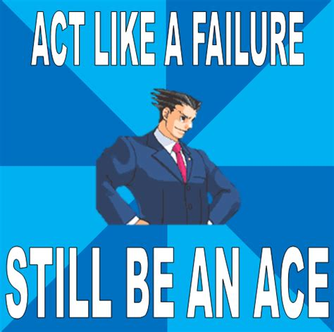 Phoenix Wright Meme Generator - phoenix wright meme 28 images image 532561 phoenix wright ace attorney know objection know