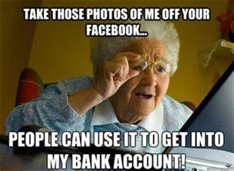 Grandma Finds The Internet Meme - funny facebook pictures dump a day
