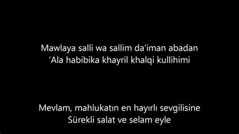Mawlaya (english & Arabic & Turkish Lyrics