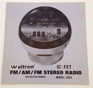 Vintage Weltron 2002 Stereo Radio Instruction Manual Space