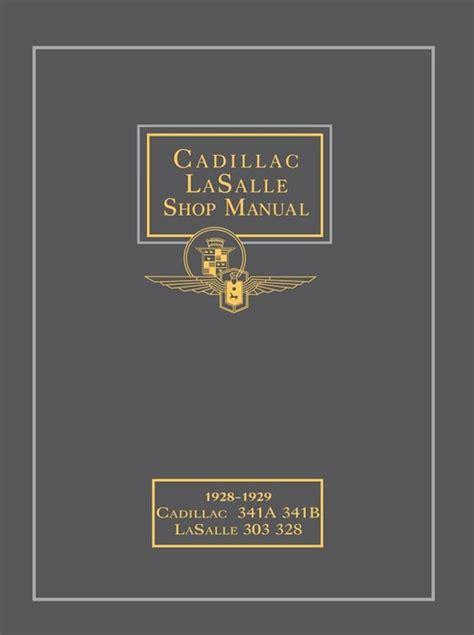 cadillac lasalle shop manual licensed reprint