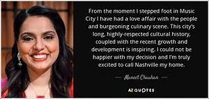 Maneet Chauhan quote: From the moment I stepped foot in ...