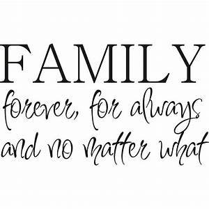 Family Is Forever Quotes. QuotesGram